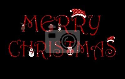Animation Frohe Weihnachten.Fototapete Frohe Weihnachten Mit Animationen Zeichen Isoliert Auf Schwarz