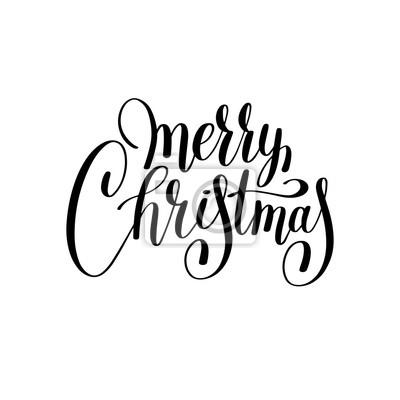 Weihnachten Schwarz Weiß Bilder.Fototapete Frohe Weihnachten Schwarz Weiß Handschriftliche Beschriftung