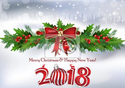 Frohe Weihnachten Und Ein Gutes Neues Jahr Holländisch.Fototapete Frohe Weihnachten Und Guten Rutsch Ins Neue Jahr 2018 Geschrieben