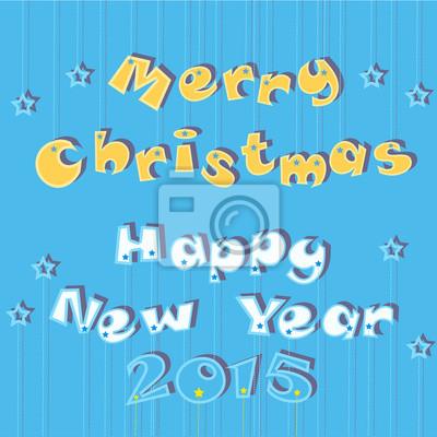 Frohe Weihnachten und Happy New Year 2015