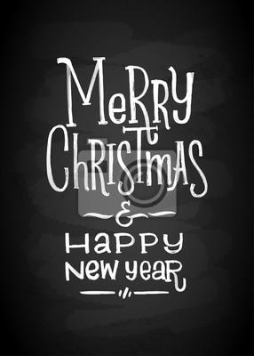 Buchstaben Frohe Weihnachten.Fototapete Frohe Weihnachten Und Neujahr Kreide Board Beschriftung Buchstaben