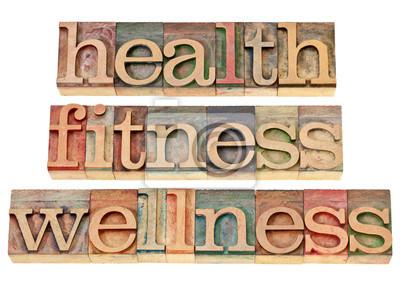 Gesundheit, Fitness, Wellness