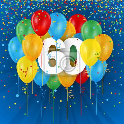 Karte 60 Geburtstag.Fototapete Glucklich 60 Geburtstag Jahrestag Karte Mit Haufen Von Mehrfarbigen