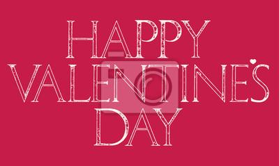 Glückliche Valentines Tagesbeschriftung Typografie.