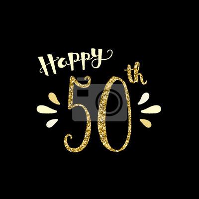 Glucklicher 50 Geburtstag Karte Fototapete Fototapeten 50