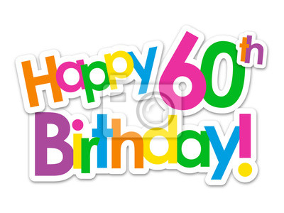 Karte 60 Geburtstag.Fototapete Glucklicher 60 Geburtstag Karte