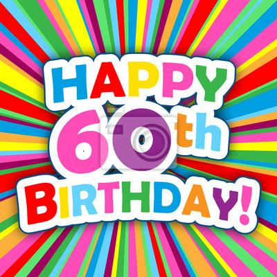 Karte 60 Geburtstag.Fototapete Glucklicher 60 Geburtstag Karte Party Einladungskarte Meldung