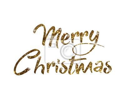 Frohe Weihnachten Glitzer.Fototapete Golden Glitzer Isoliert Hand Schriftlich Wort Frohe Weihnachten