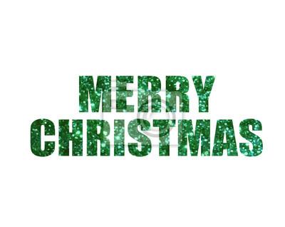 Grüner glitter isoliert urlaub wort frohe weihnachten fototapete ...