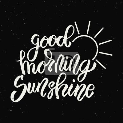 Guten Morgen Sonnenschein Handgezeichnete Schriftzug Satz