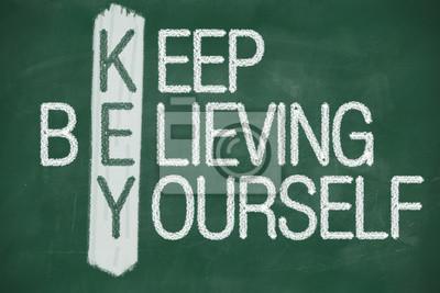 Halten Sie glauben selbst