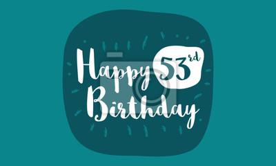 Happy 53. geburtstagskarte (pinsel schriftzug vektor design