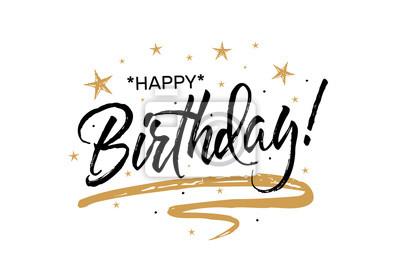Fototapete Happy BirthdayBeautiful Grusskarte Zerkratzt Kalligraphie Schwarz Text Wort Gold Sterne Handgezeichneter Einladungs