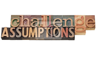 Herausforderung Annahmen