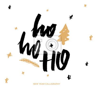 Ho Ho Ho Frohe Weihnachten.Fototapete Ho Ho Ho Frohe Weihnachten Und Neujahr Schriftzug Und Kalligraphie