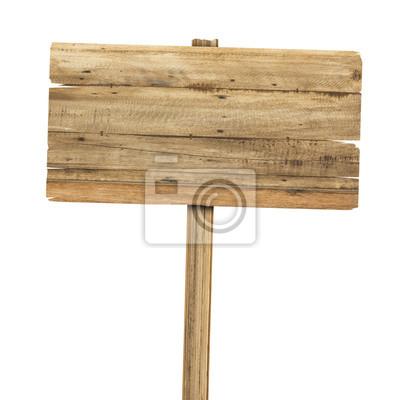 Fototapete Holzschild isoliert auf weiß. Holz alten Brettern zu unterzeichnen