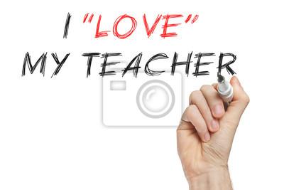 Ich liebe meinen Lehrer