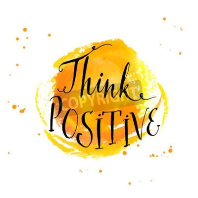 Fototapete Inspirierend Zitat der modernen Kalligraphie - denken Sie positiv - am gelben Aquarellhintergrund
