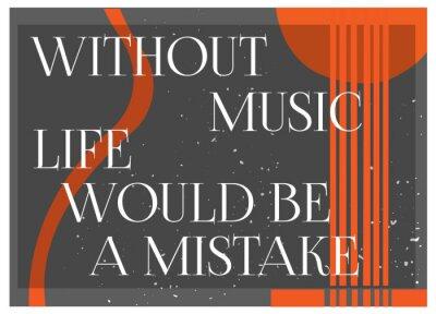 Fototapete Inspirierend Zitat Ohne Musik Das Leben wäre ein MIstake. Typografie-Poster-Konzept. Gitarre Silhouette background.Idea für musikalische Themen-Design. Abbildung.