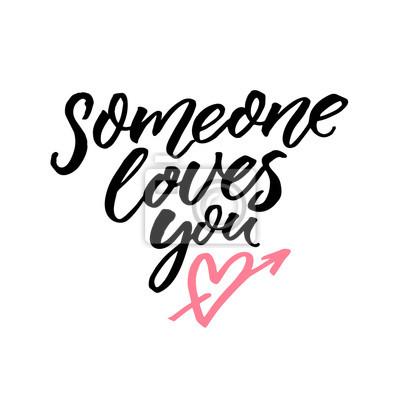 Jemand Liebt Dich Romantisches Zitat Fur Valentinstag Und