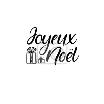 Ich Wünsche Dir Frohe Weihnachten Französisch.Fototapete Joyeux Noel Frohe Weihnachten Auf Französisch Hand Schriftzug