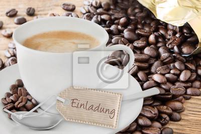Sprüche einladung zum kaffee Sagen Sie