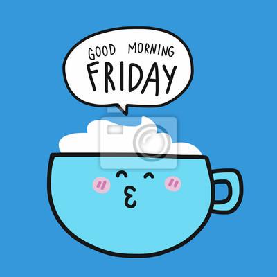 Kaffeetasse Und Guten Morgen Wochenende Wort In Sprechblase