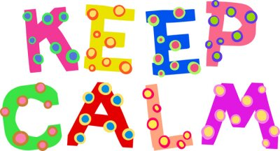 Keep Calm Colorful Dotty Doodle Text Expression