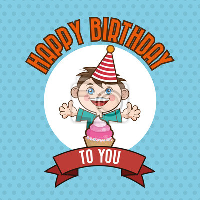 Fototapete Kid Happy Birthday Card Cartoon Icon Vector Illustration Graphic Design