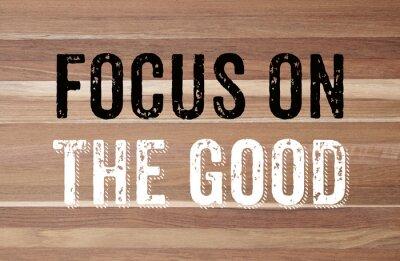 Fototapete Konzentrieren Sie sich auf die gute: positive Motivation