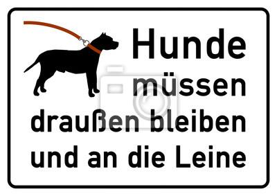 Fototapete Ks90 Kombi Schild Verbotsschild Hunde Müssen Draußen Bleiben