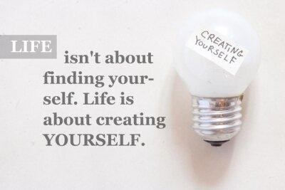 Fototapete Leben ist nicht über sich selbst zu finden. Das Leben ist zum Erstellen yourse