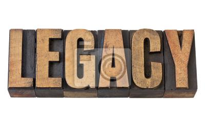 Legacy-Wort in Vintage-Holz-Art