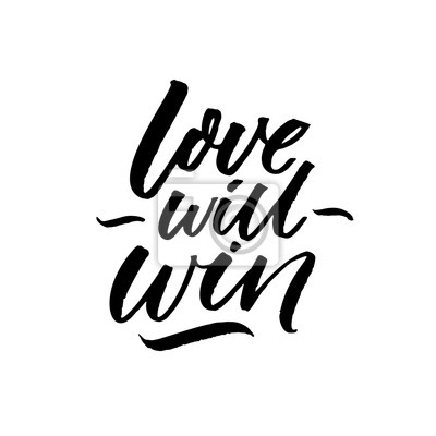 Liebe Wird Gewinnen Inspirierend Zitat über Liebesprobleme