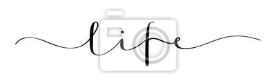 Fototapete LIFE vector brush calligraphy banner