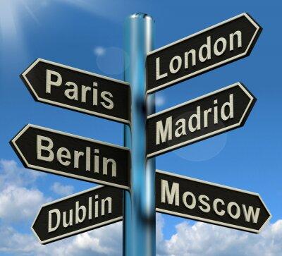 Fototapete London Paris Madrid Berlin Wegweiser Anzeigen Europe Travel Touris