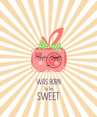 Fototapete Lustige Geburtstagskarte mit niedlichen Apfel - war geboren süß zu sein.