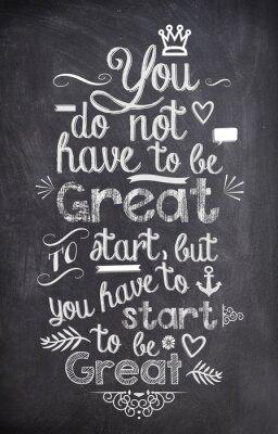 Fototapete Motivation Zitat mit Kreide auf ein schwarzes Brett geschrieben