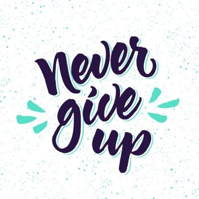 Fototapete Motivzitat Geben Sie nie auf