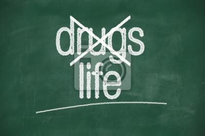 nein sagen zu Drogen, das Leben zu wählen