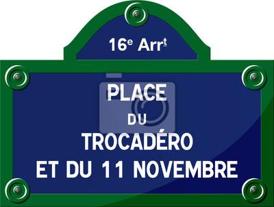 Panneau - place du trocadéro und du 11 novembre 75016 paris ...