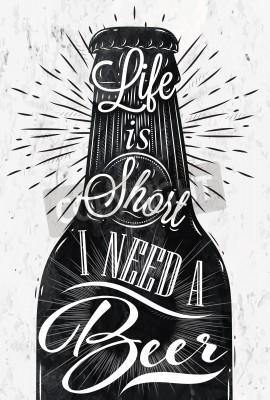 Fototapete Poster Wein Glas-Restaurant im Retro-Vintage-Stil Schriftzug Leben ist kurz Ich brauche ein Bier in Schwarz-Weiß-Grafiken