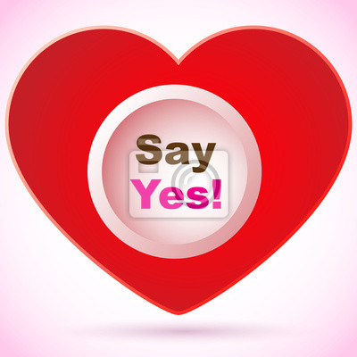 Red heart - Say yes!