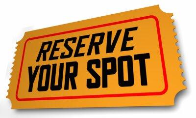 Fototapete Reserve Your Spot Ticket Reservation Pass Confirmation 3d Illustration