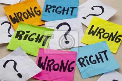 richtig oder falsch ethische Frage