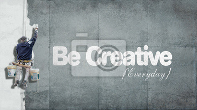 Fototapete Seien Sie kreativ Alltags