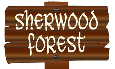 Sherwood Forest Old Wooden Sign