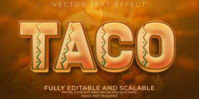 Fototapete Taco bell text effect, editable mexican and food text style