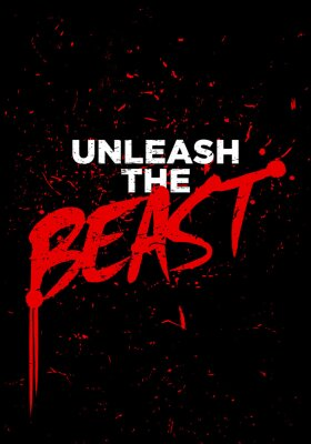 Fototapete unleash the beast motivational quotes or proverb