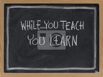 während Sie lehren, lernen Sie